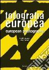 Fotografia europea. Le citt�/l'Europa. Ediz. italiana e inglese