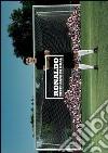Ronaldo. Dieci anni di goal