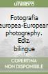 Fotografia europea-European photography
