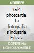 Gd4 photoartla. La fotografia s'industria