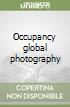 Occupancy global photography