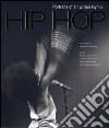Hip hop. Portraits of an urban hymn libro