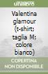 Valentina glamour (t-shirt, taglia M, colore bianco) libro di Crepax Guido