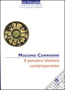 Il pensiero islamico contemporaneo libro di Campanini Massimo