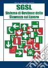 SGSL Sistema di gestione della sicurezza sul lavoro