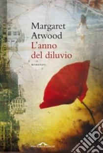 L'Anno del diluvio libro di Atwood Margaret