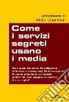 Come i servizi segreti usano i media libro