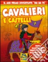 Cavalieri e castelli libro