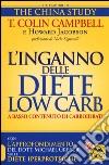 L'inganno delle diete low carb a basso contenuto di carboidrati libro
