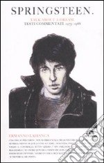 Springsteen. Talk about a dream. Testi commentati (1973-1988) libro di Labianca Ermanno