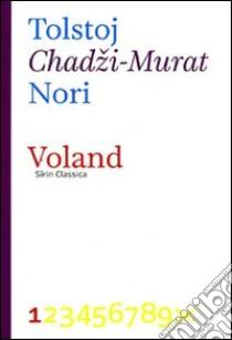 Chadzi Murat libro di Tolstoj Lev