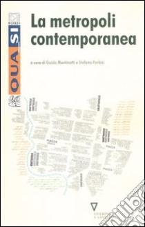 La metropoli contemporanea libro