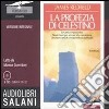 La profezia di Celestino. Audiolibro. 8 CD Audio  di Redfield James