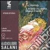 Il Vecchio che leggeva romanzi d'amore. Audiolibro. 3 CD Audio libro
