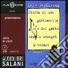 Storia di una gabbianella e del gatto che le insegnò a volare. Audiolibro. 2 CD Audio libro