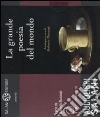 La Grande poesia del mondo. Audiolibro. 2 CD Audio libro