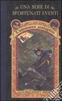 L'ascensore ansiogeno. Una serie di sfortunati eventi (6) libro di Snicket Lemony