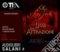 La legge dell'attrazione. Ediz. integrale. Audiolibro. 2 CD Audio formato MP3  di Hicks Esther - Hicks Jerry