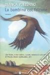 La bambina col falcone libro