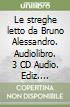 Le streghe. Audiolibro. 3 CD Audio