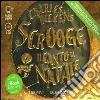 Scrooge. Il canto di Natale. Audiolibro. 2 CD Audio formato MP3 libro