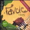 Le favole di Esopo. Audiolibro. 2 CD Audio. Vol. 1 libro