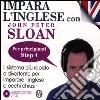 Impara l'inglese con John Peter Sloan. Per principianti. Step 4. Audiolibro. 2 CD Audio libro