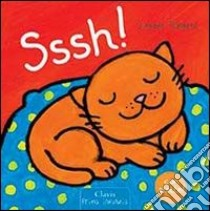 Sssh! libro di Slegers Liesbet