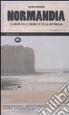 Normandia. I luoghi dello sbarco e della battaglia. Ediz. illustrata libro di Bussoni Mario