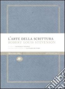 L'arte della scrittura libro di Stevenson Robert L.