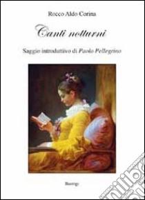 Canti notturni libro di Corina Rocco A.