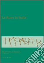 Le rune in Italia libro di Schwab Ute