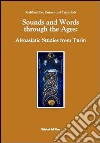 Sounds and words through the ages. Afroasiatic studies from Turin