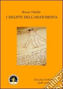 I delitti dell'anatomista libro di Vitiello Bruno