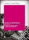 Uova di matrigna. Storia di cavoli amari e uova strapazzate. Audiolibro. CD Audio libro