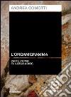 L'organigramma. El largo adios. Audiolibro. CD Audio. Vol. 1 libro