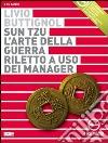 Sun Tzu. L'arte della guerra riletto a uso dei manager. Audiolibro. 2 CD Audio libro