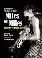 Miles on Miles. Incontri con Miles Davis libro