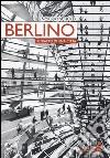 Berlino. Ritratto di una citt�