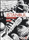 Istanbul. Ritratto di una citt�