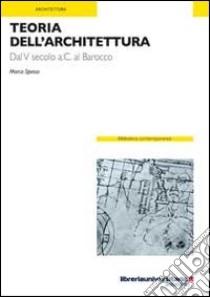 Teoria dell'architettura libro di Spesso Marco