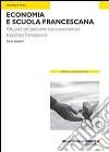 Economia e scuola francescana libro