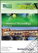 Conference proceedings. New perspectives in science education libro