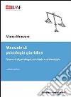 Manuale di psicologia giuridica libro