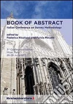 Book of abstract. Italian conference on survey methodology libro