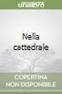 Nella cattedrale libro