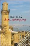 Baku, ultimi giorni