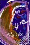 Il caffè di Yllka libro