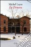 La Dimora libro