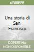 Una storia di San Francisco